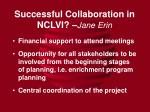 successful collaboration in nclvi jane erin