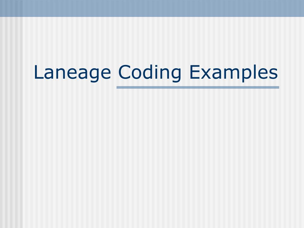 Laneage Coding Examples