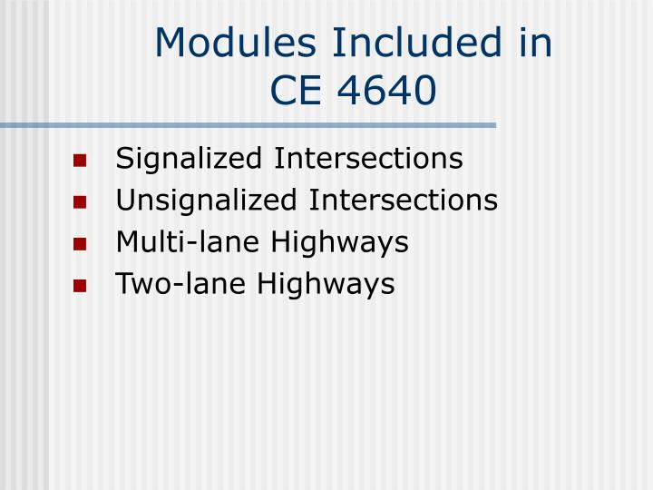 Modules included in ce 4640