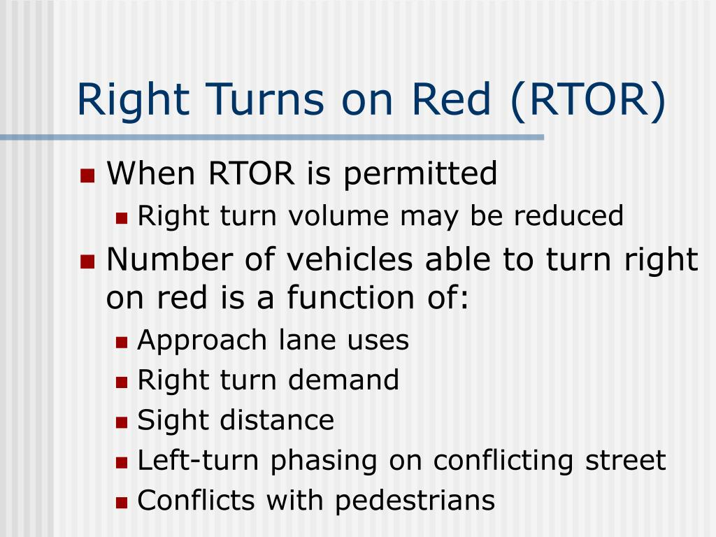 Right Turns on Red (RTOR)