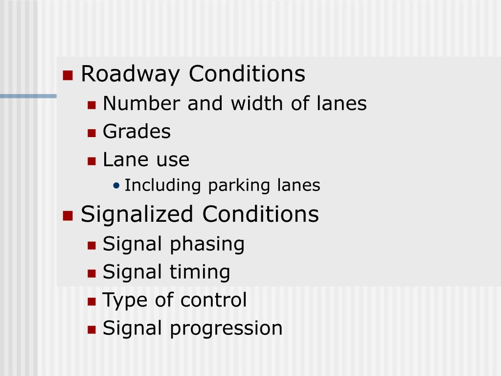 Roadway Conditions
