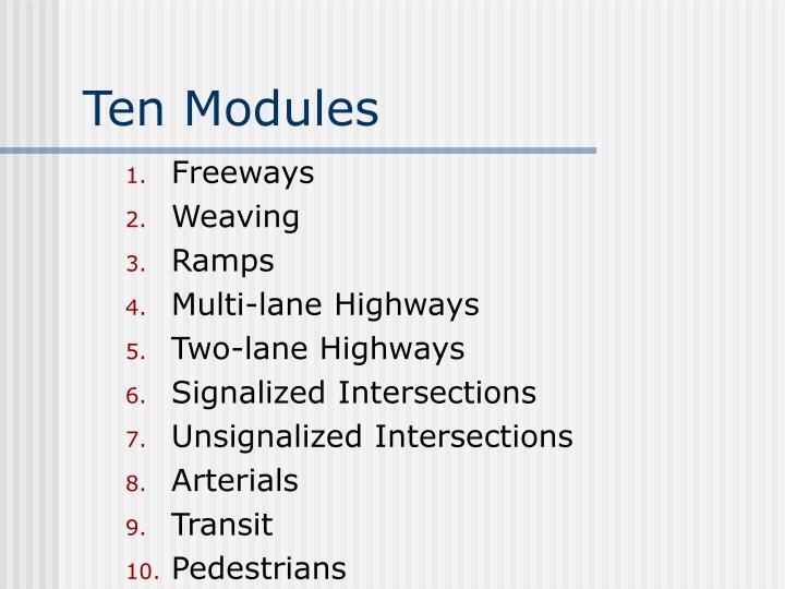 Ten modules