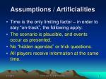 assumptions artificialities