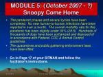 module 5 october 2007 snoopy come home