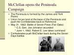 mcclellan opens the peninsula campaign