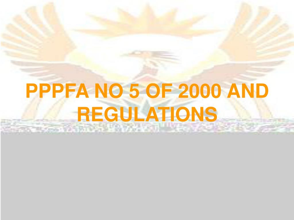PPPFA NO 5 OF 2000 AND REGULATIONS
