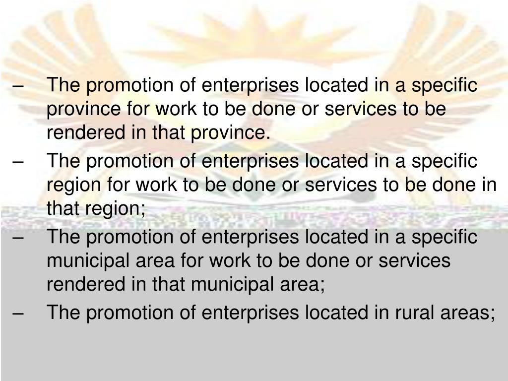 The promotion of enterprises located in a specific province for work to be done or services to be rendered in that province.