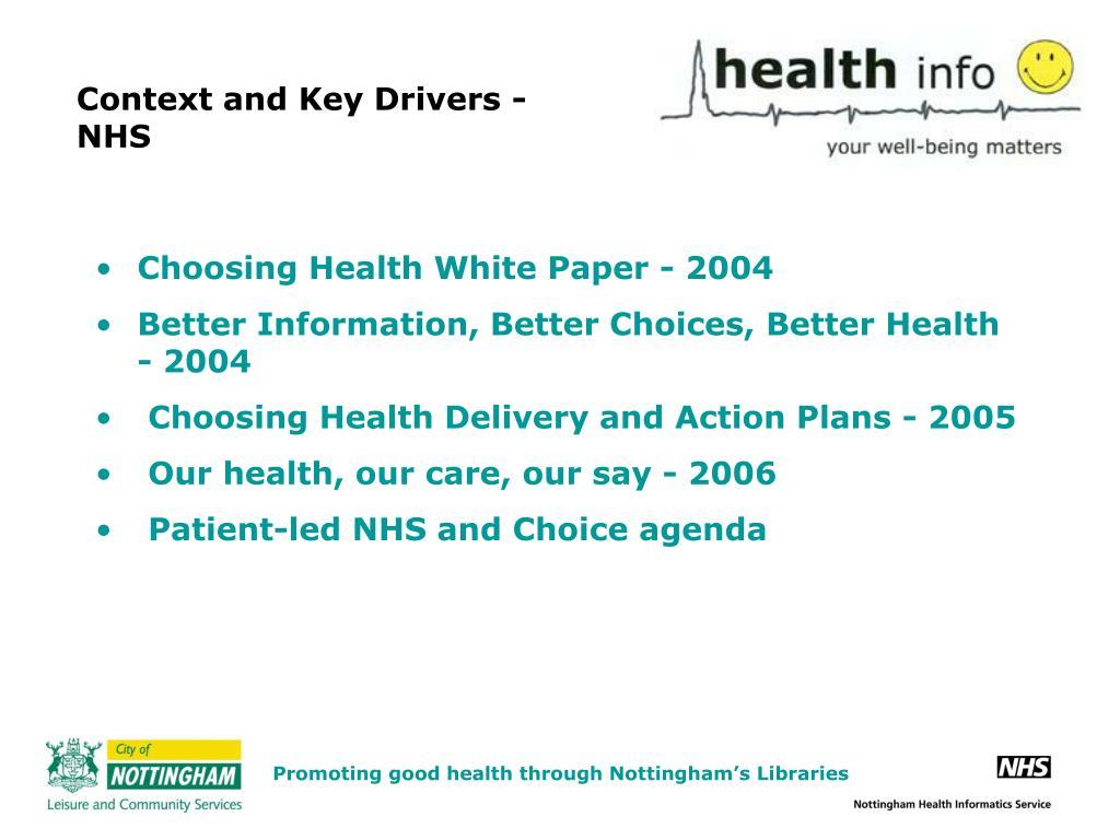 Context and Key Drivers - NHS