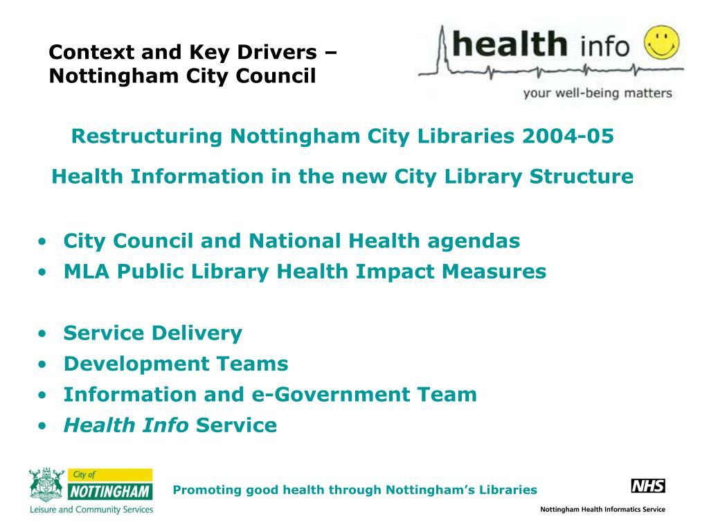 Context and Key Drivers – Nottingham City Council