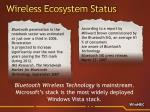 wireless ecosystem status