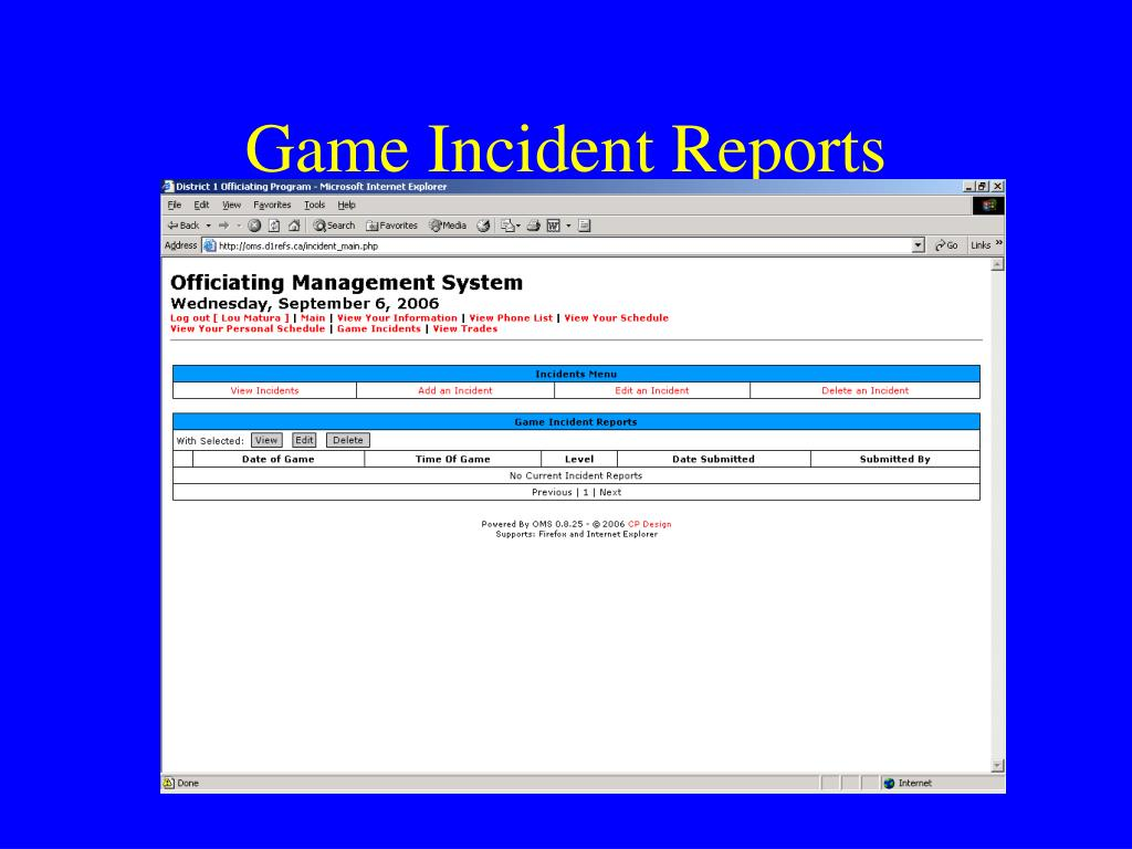 Game Incident Reports