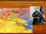 3b mcclellan the peninsular campaign and the siege of yorktown