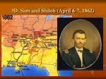 3d sam and shiloh april 6 7 1862