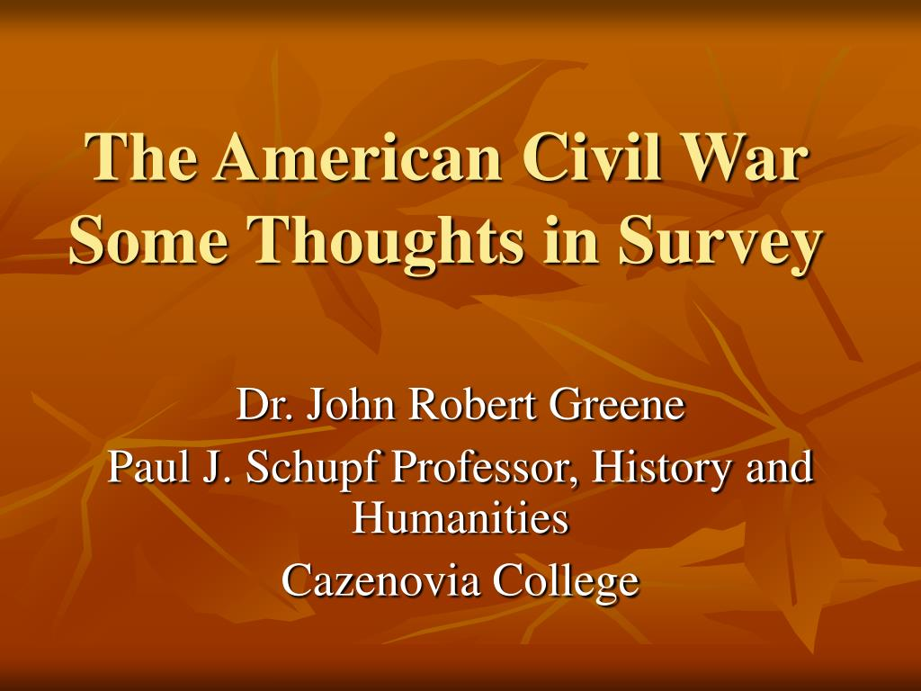 the american civil war some thoughts in survey l.
