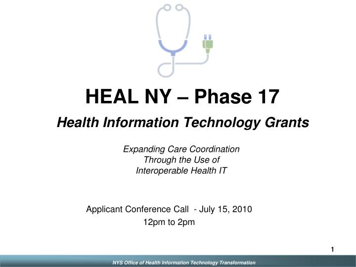 Heal ny phase 17 health information technology grants