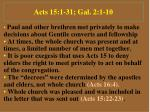 acts 15 1 31 gal 2 1 10