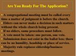 are you ready for the application