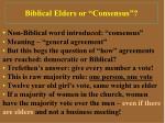 biblical elders or consensus
