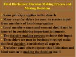 final disclaimer decision making process and making decisions18