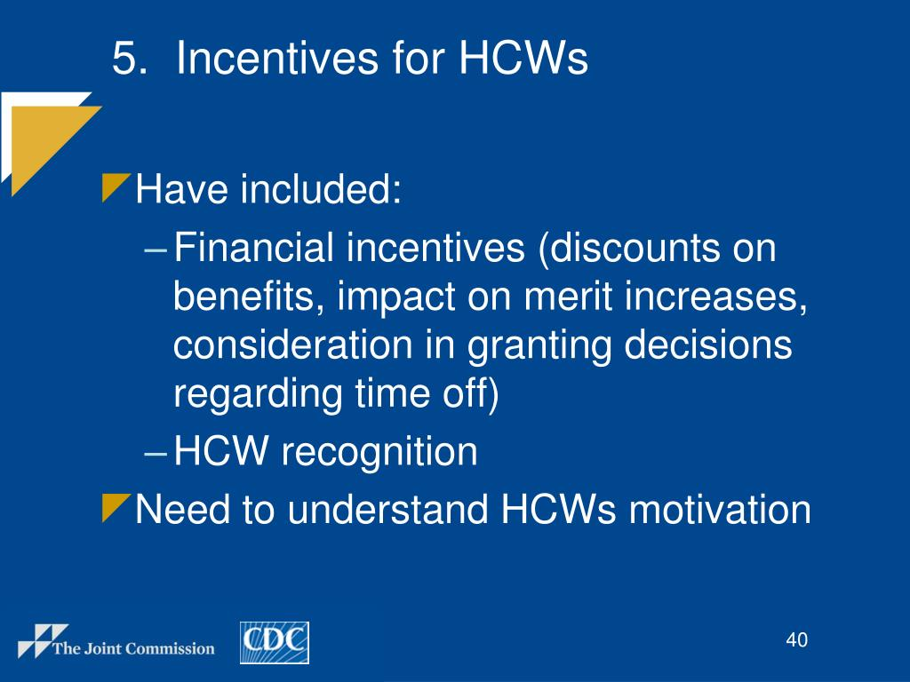 5.  Incentives for HCWs