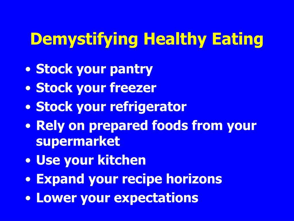 Demystifying Healthy Eating