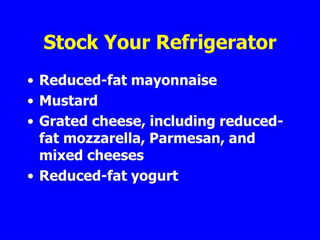 Stock Your Refrigerator