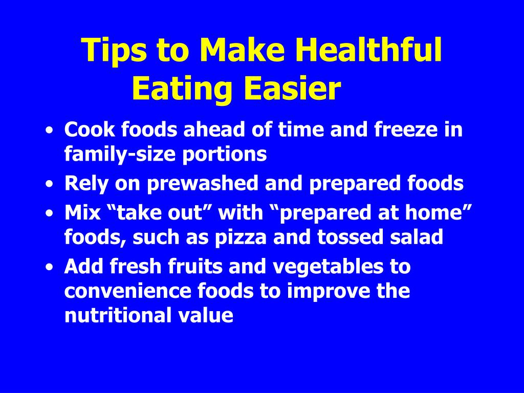 Tips to Make Healthful Eating Easier