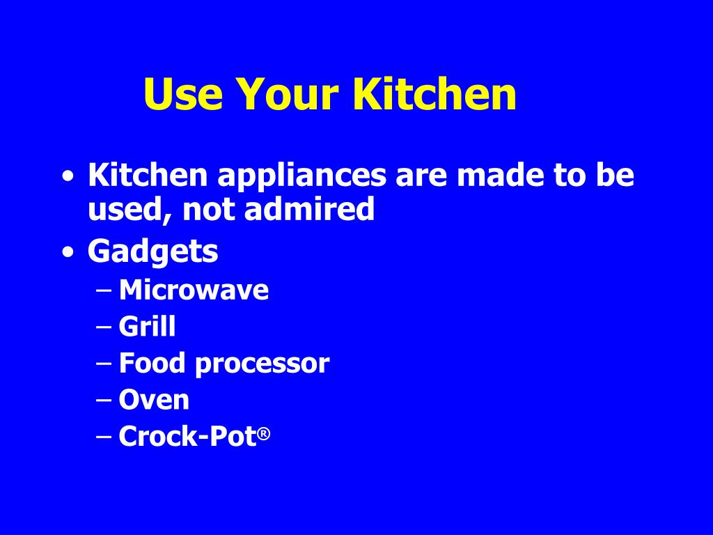 Use Your Kitchen
