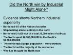 did the north win by industrial might alone