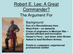 robert e lee a great commander
