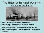 the impact of the naval war to the defeat of the south