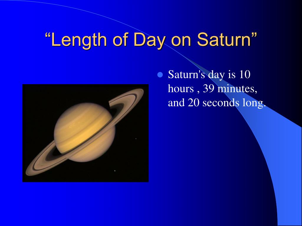 """Length of Day on Saturn"""