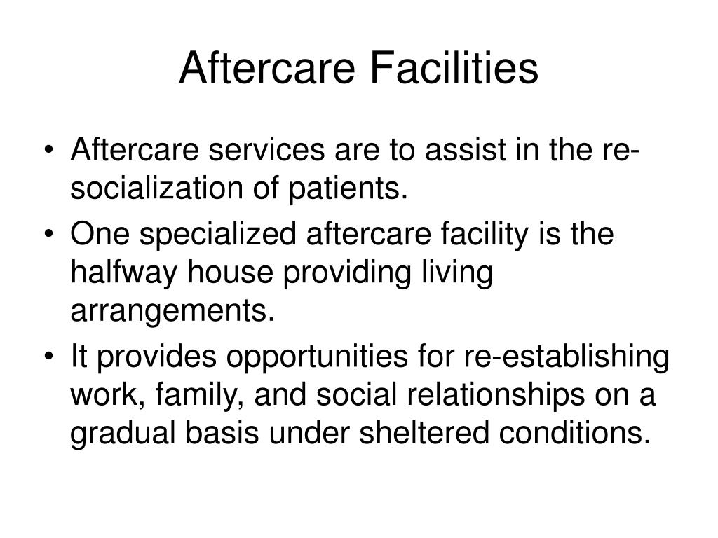 Aftercare Facilities
