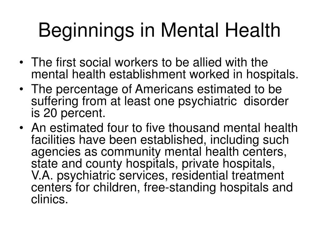Beginnings in Mental Health