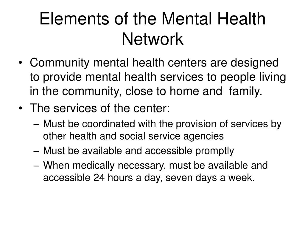 Elements of the Mental Health Network