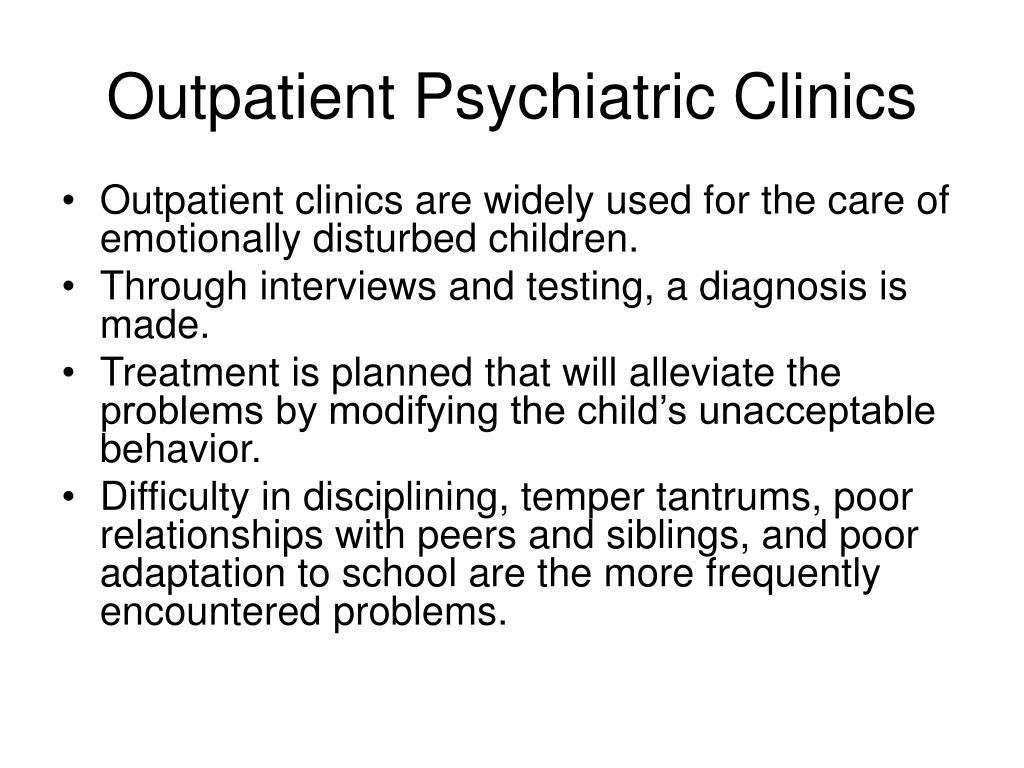 Outpatient Psychiatric Clinics