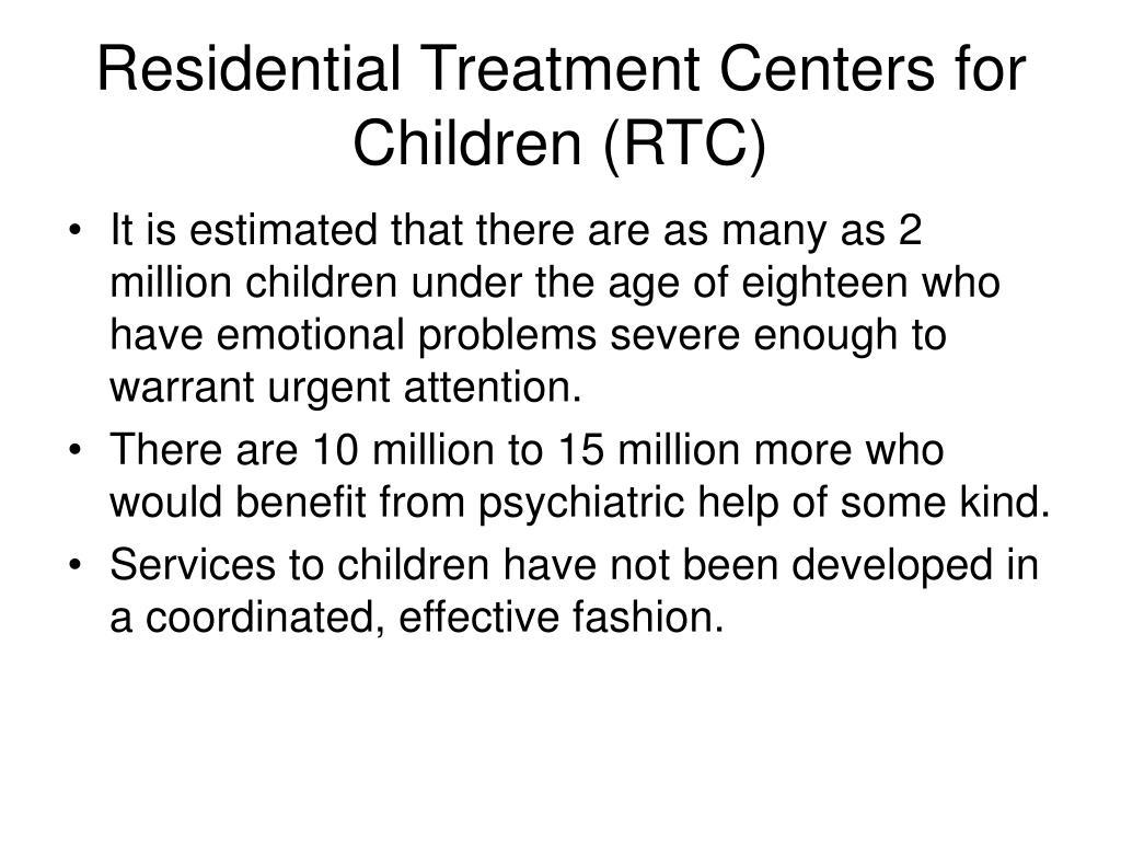 Residential Treatment Centers for Children (RTC)