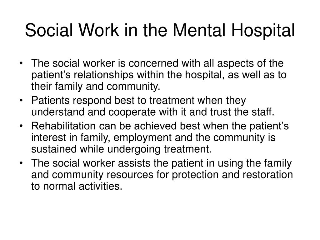 Social Work in the Mental Hospital
