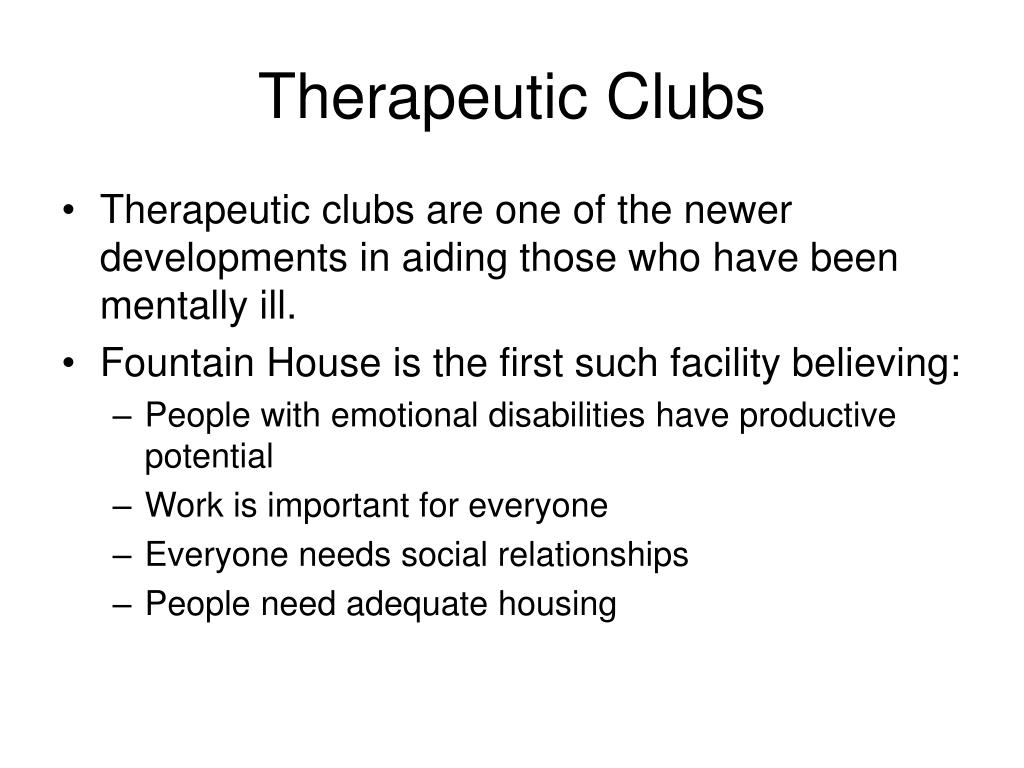 Therapeutic Clubs