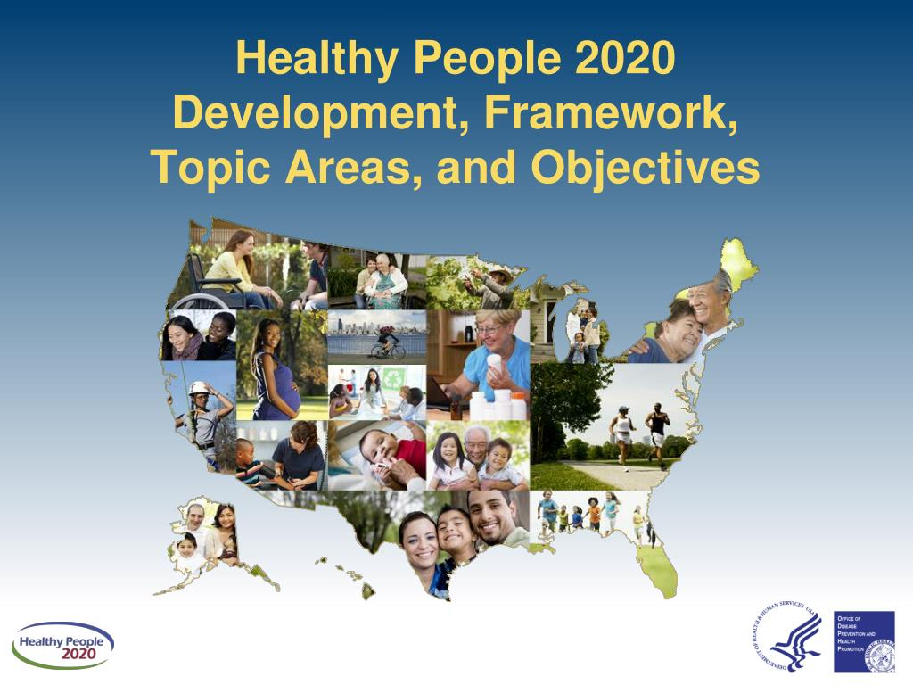 ppt - healthy people 2020 powerpoint presentation