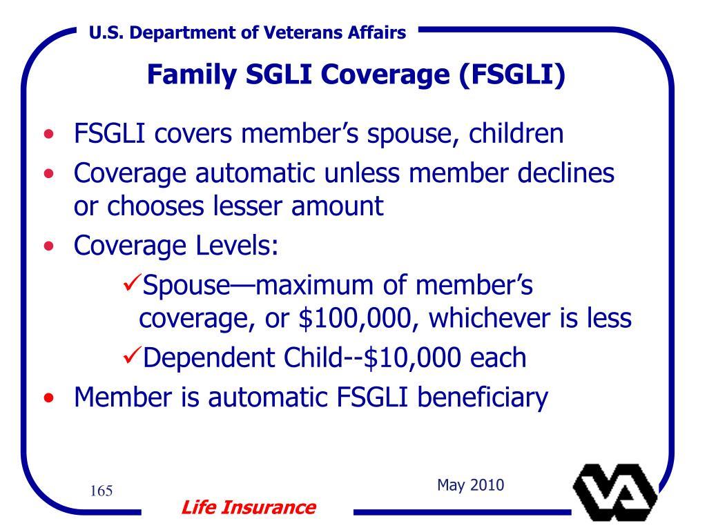 FSGLI covers member's spouse, children