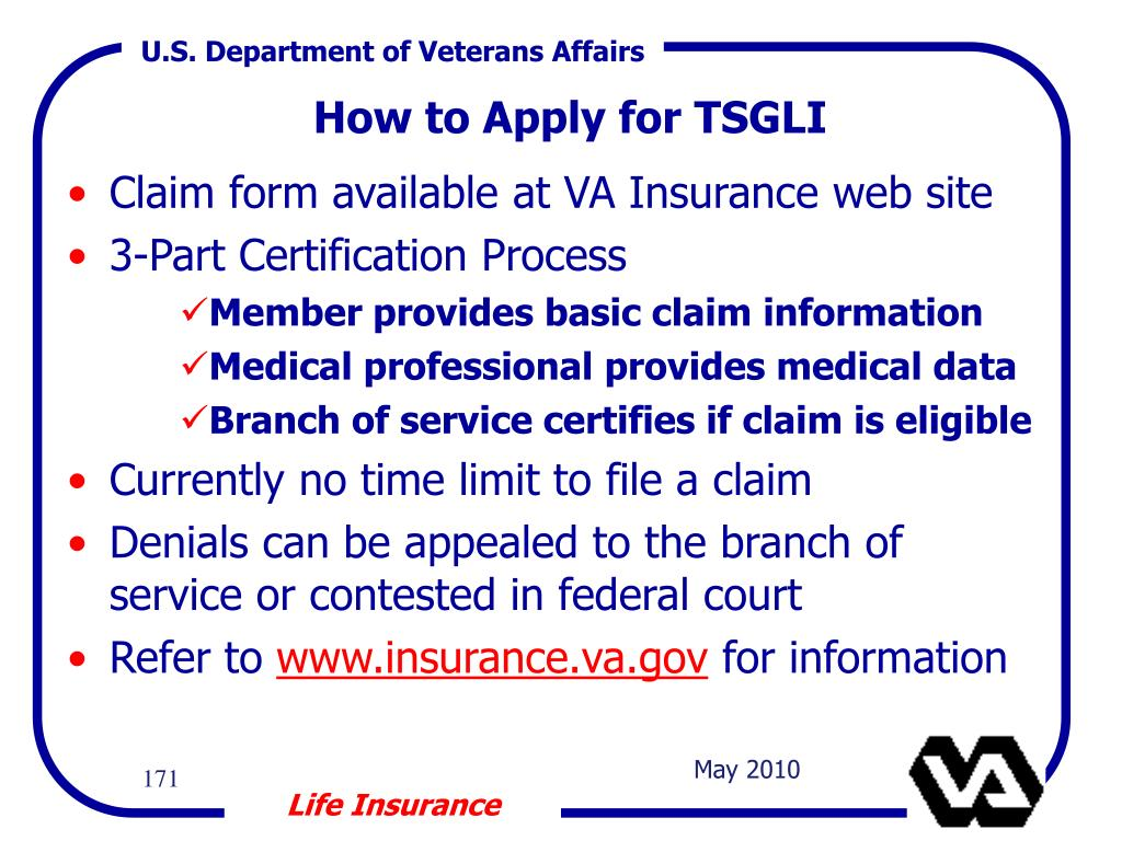 Claim form available at VA Insurance web site