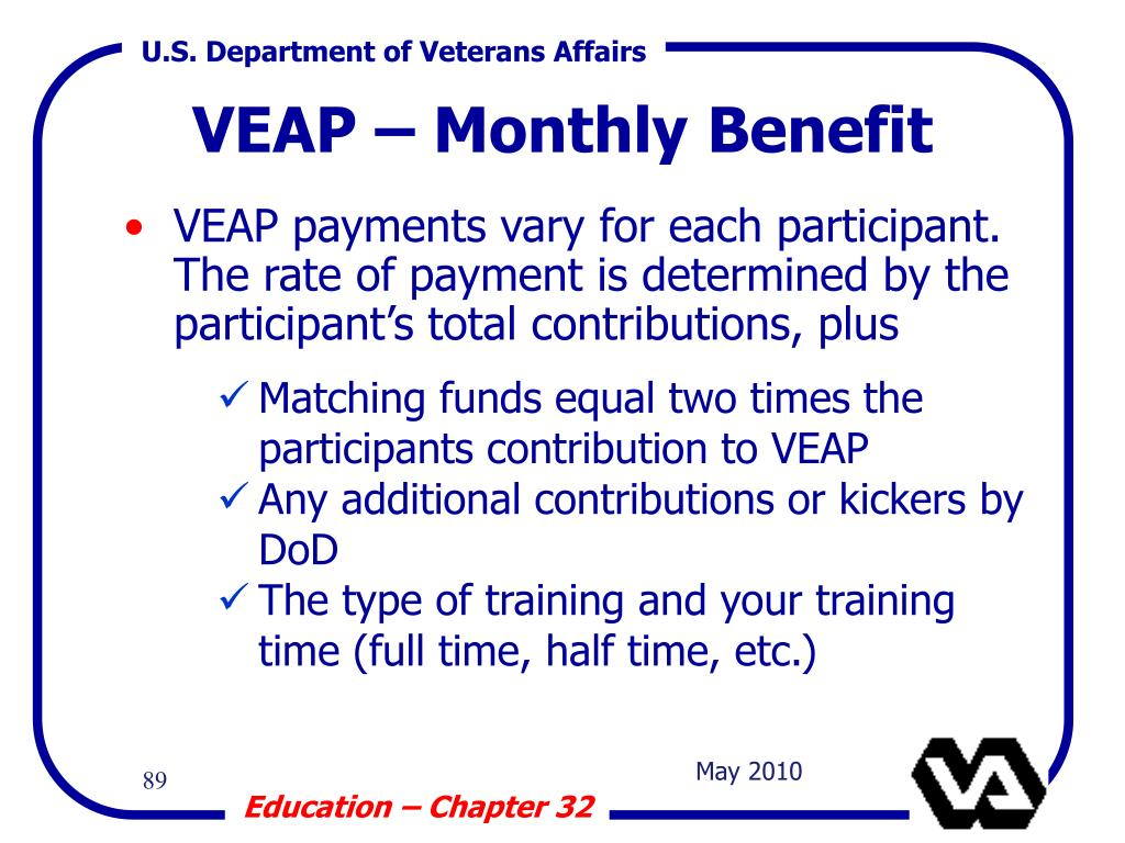 VEAP – Monthly Benefit