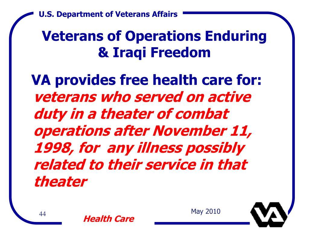 VA provides free health care for: