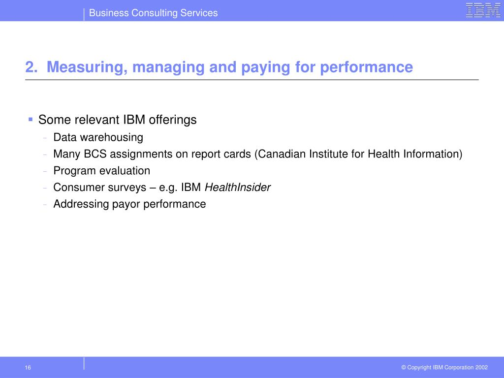 2.  Measuring, managing and paying for performance