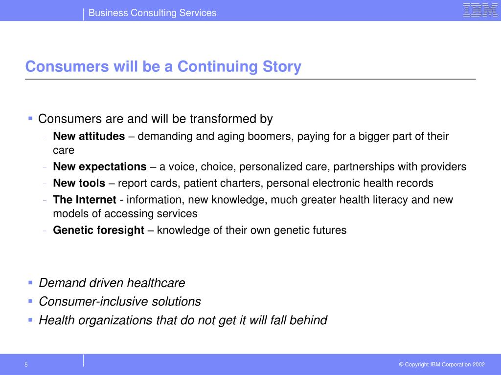 Consumers will be a Continuing Story