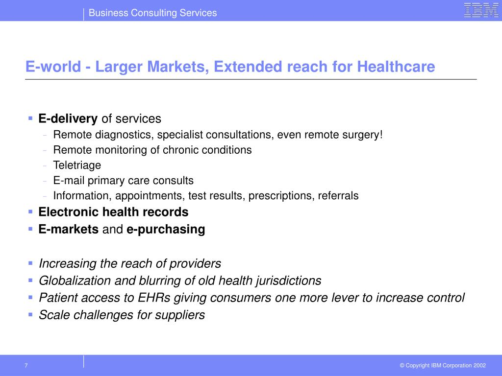 E-world - Larger Markets, Extended reach for Healthcare