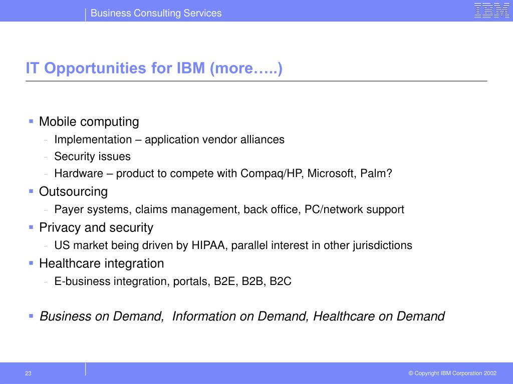 IT Opportunities for IBM (more…..)
