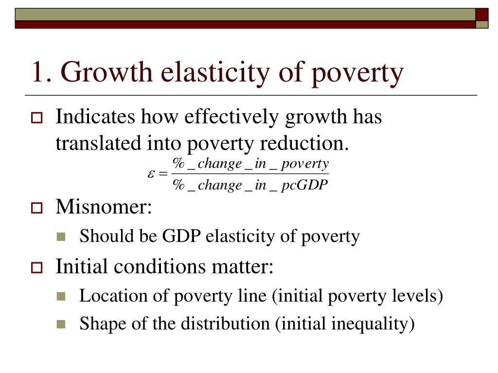 1. Growth elasticity of poverty