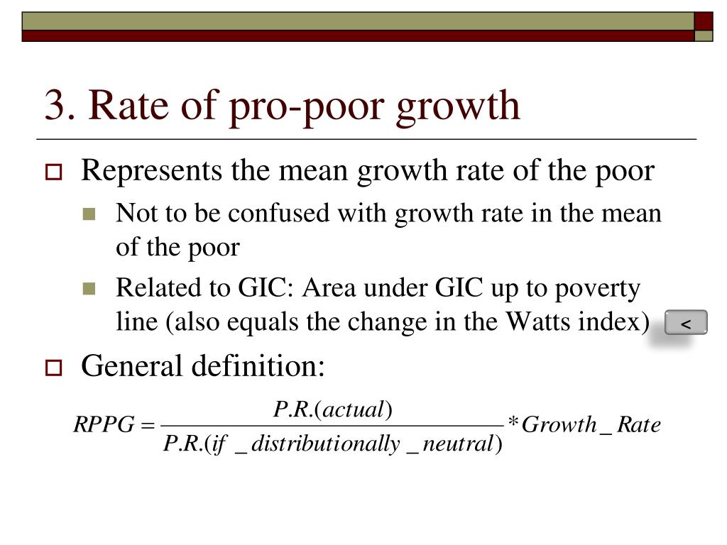 3. Rate of pro-poor growth